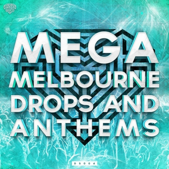 Diamond Samples Mega Melbourne Drops And Anthems WAV MiDi